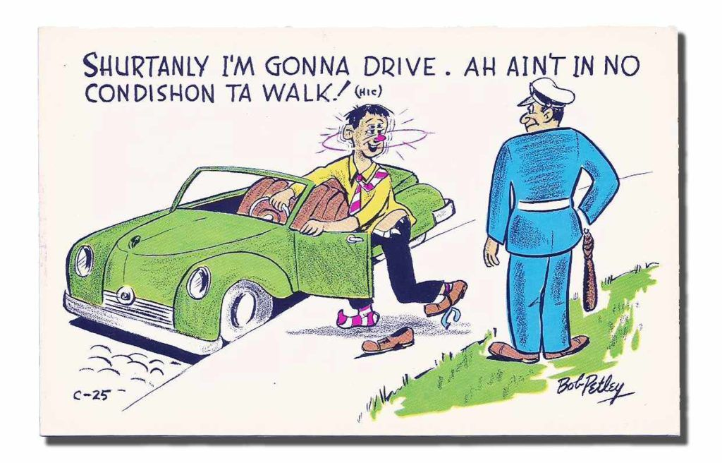 A post card from back when drunk driving was a laughing matter